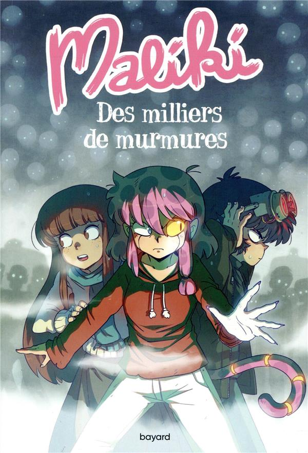 MALIKI, TOME 03 - DES MILLIERS DE MURMURES