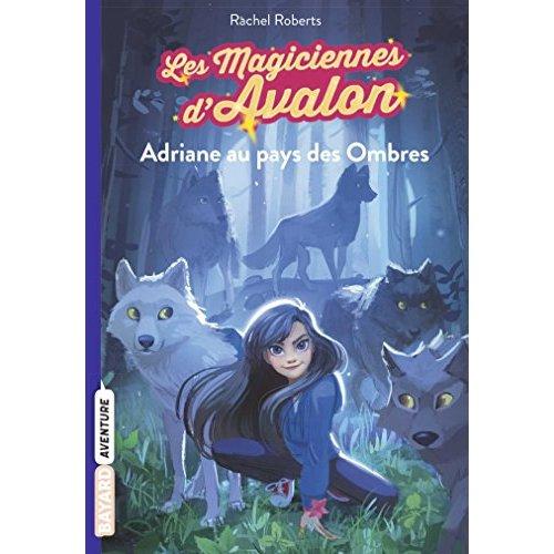 LES MAGICIENNES D'AVALON, TOME 03