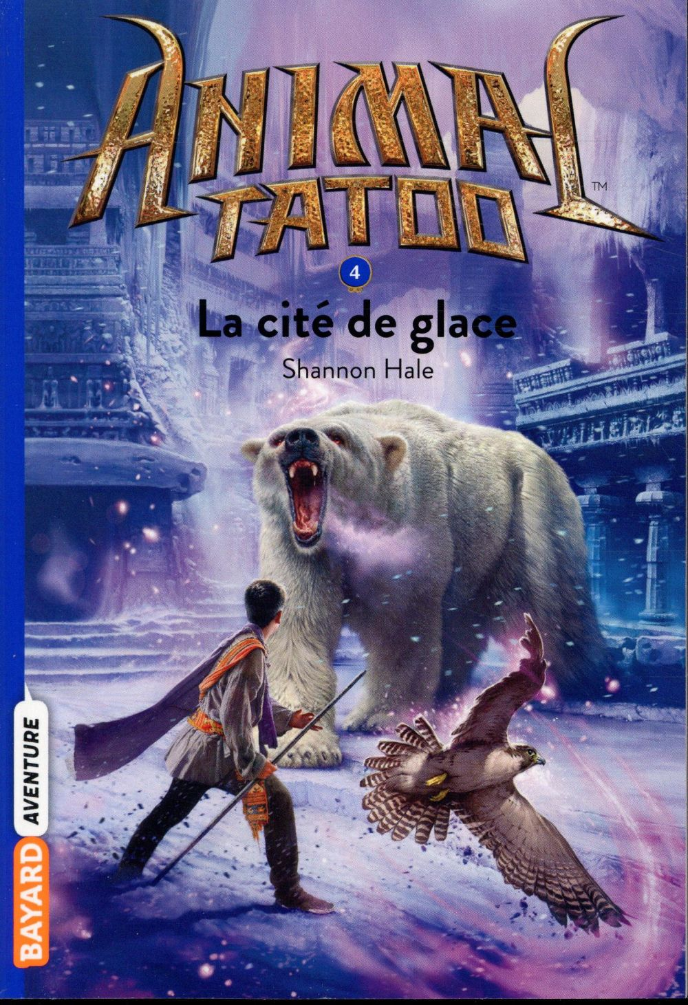 ANIMAL TATOO POCHE SAISON 1, TOME 04
