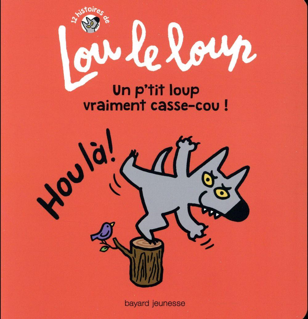 LOU LE LOUP, TOME 04