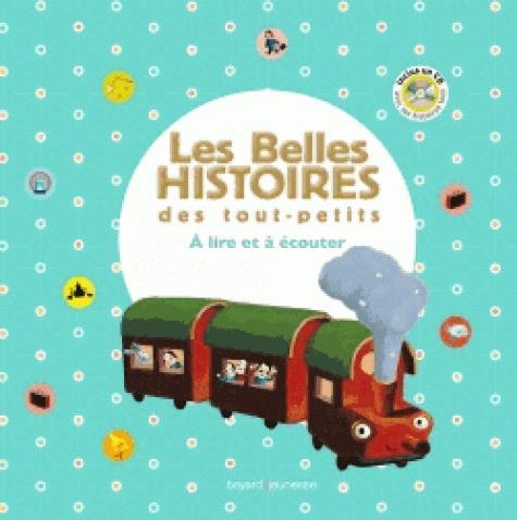 LES BELLES HISTOIRES DES TOUT-PETITS A LIRE ET A ECOUTER -RECUEIL