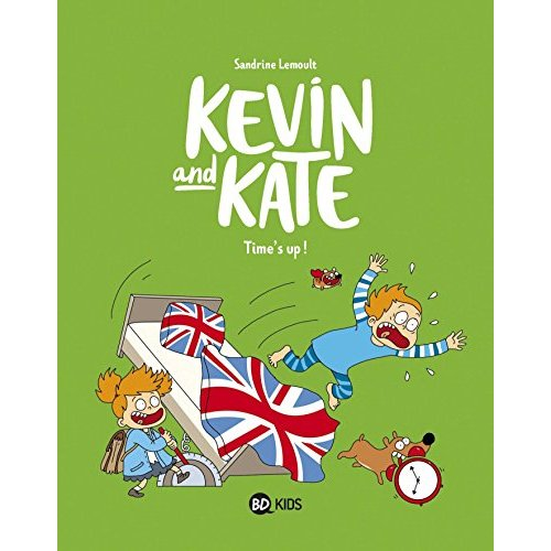 KEVIN AND KATE, TOME 02 - TIME'S UP !