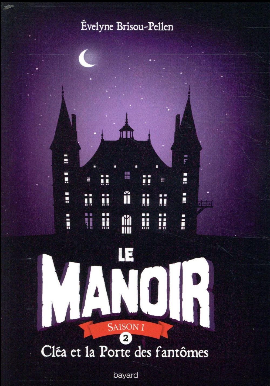 LE MANOIR SAISON 1, TOME 02
