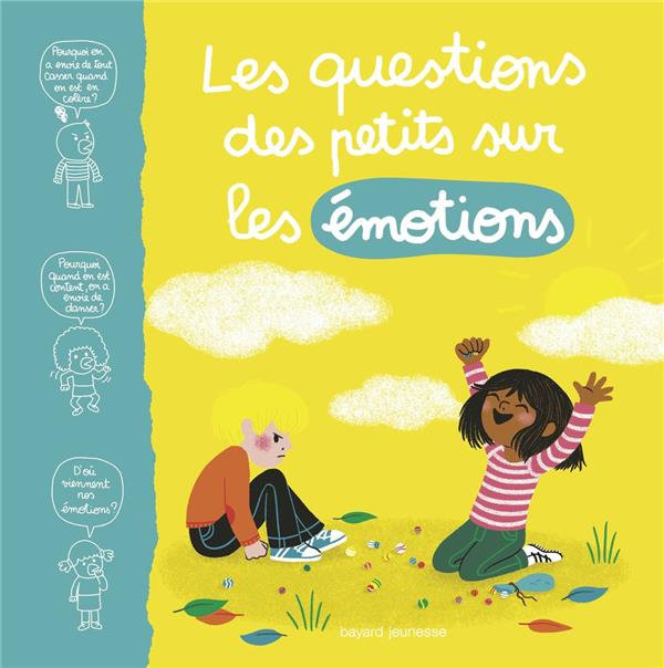 LES QUESTIONS DES PETITS SUR LES EMOTIONS