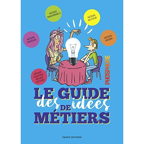 LE GUIDE DES IDEES DE METIERS - PHOSPHORE EDITION 2018-2019