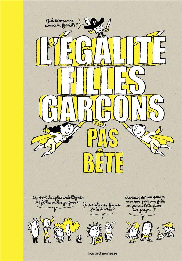 L'EGALITE FILLES-GARCONS PAS BETE