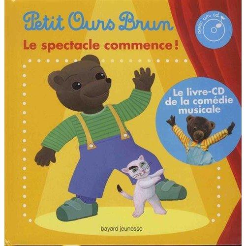 LE LIVRE-CD DU SPECTACLE DE PETIT OURS BRUN