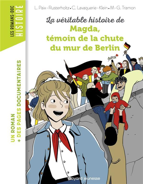 LA VERITABLE HISTOIRE DE MAGDA, TEMOIN DE LA CHUTE DU MUR DE BERLIN