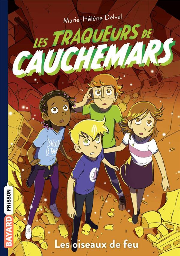 LES TRAQUEURS DE CAUCHEMARS, TOME 05 - LES OISEAUX DE FEU