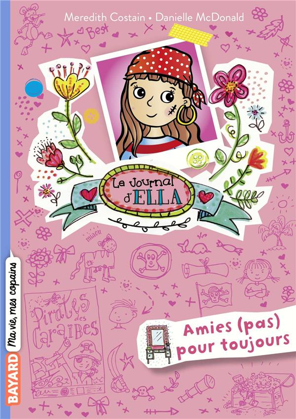 LE JOURNAL D'ELLA, TOME 07 - AMIES (PAS) POUR TOUJOURS