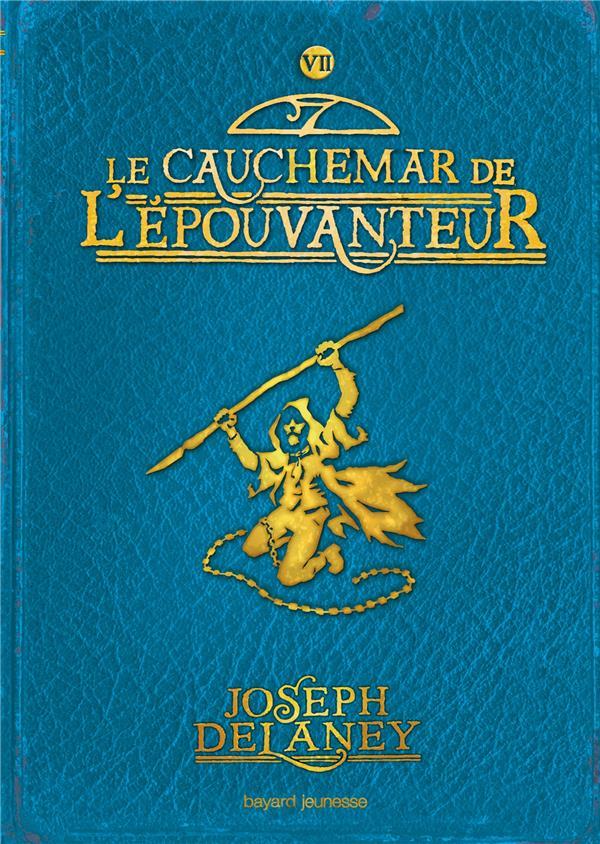 L'EPOUVANTEUR POCHE, TOME 07 - LE CAUCHEMAR DE L'EPOUVANTEUR