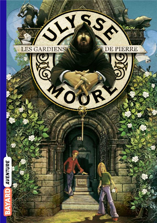 ULYSSE MOORE, TOME 05 - LES GARDIENS DE PIERRE