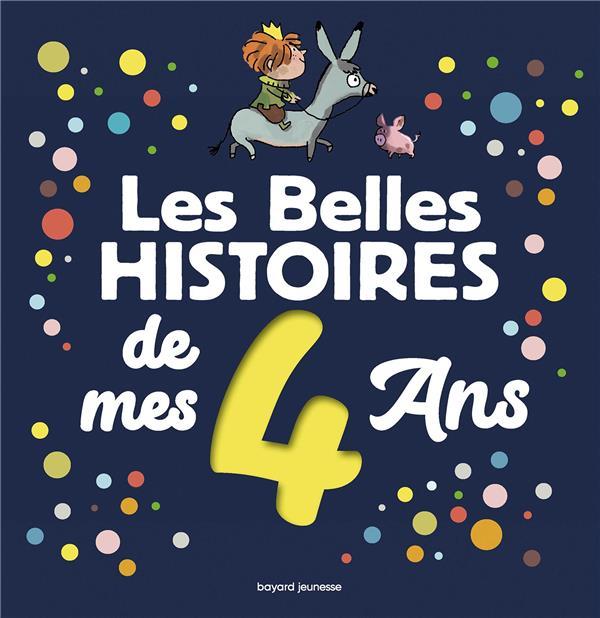 LES BELLES HISTOIRES DE MES 4 ANS