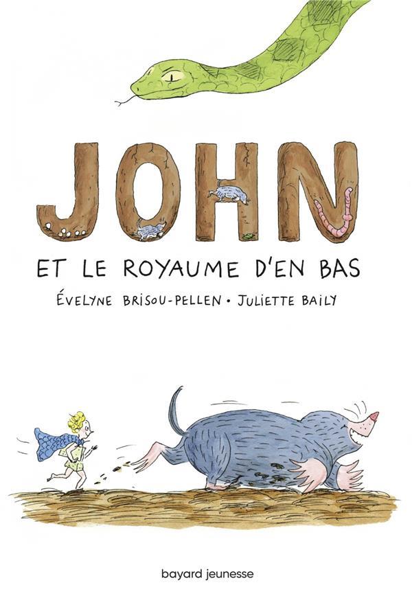 JOHN ET LE ROYAUME D'EN BAS