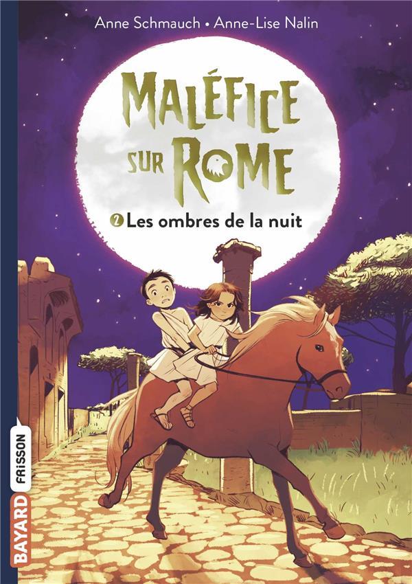 MALEFICE SUR ROME, TOME 02 - LES OMBRES DE LA NUIT