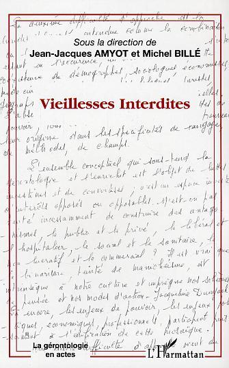 VIEILLESSES INTERDITES