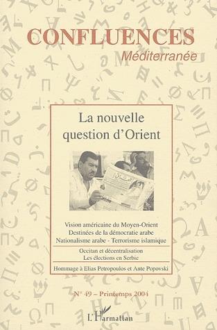 LA NOUVELLE QUESTION D'ORIENT
