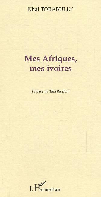 MES AFRIQUES, MES IVOIRES