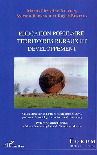 EDUCATION POPULAIRE, TERRITOIRES RURAUX ET DEVELOPPEMENT