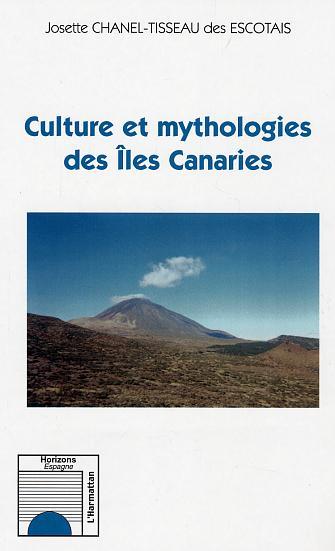 CULTURE ET MYTHOLOGIES DES ILES CANARIES