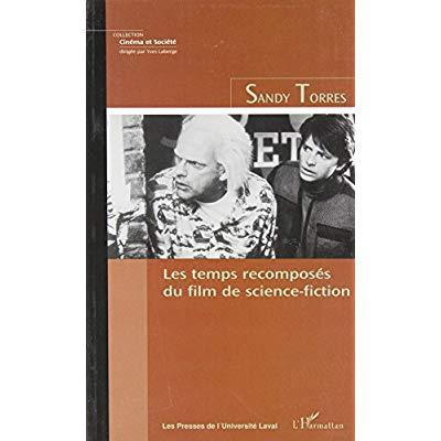 LES TEMPS RECOMPOSES DU FILM DE SCIENCE-FICTION