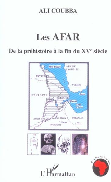 LES AFAR - DE LA PREHISTOIRE A LA FIN DU XVE SIECLE