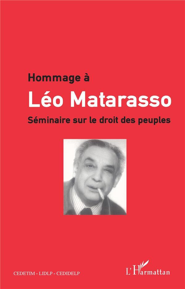 HOMMAGE A LEO MATARASSO - SEMINAIRE SUR LE DROIT DES PEUPLES