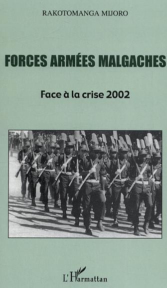 FORCES ARMEES MALGACHES - FACE A LA CRISE 2002