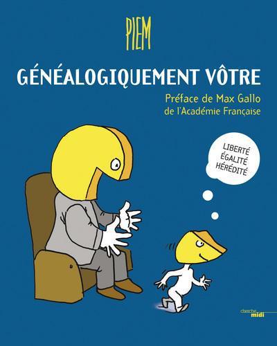 GENEALOGIQUEMENT VOTRE