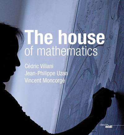 THE HOUSE OF MATHEMATICS