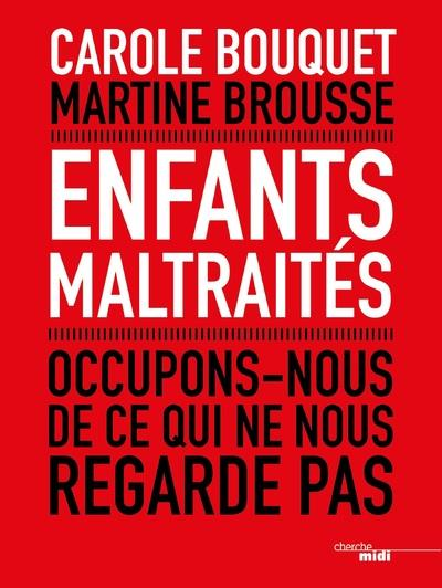 ENFANTS MALTRAITES - OCCUPONS-NOUS DE CE QUI NE NOUS REGARDE PAS