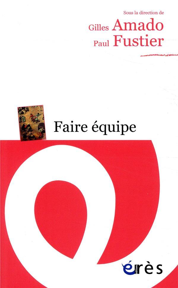 FAIRE EQUIPE