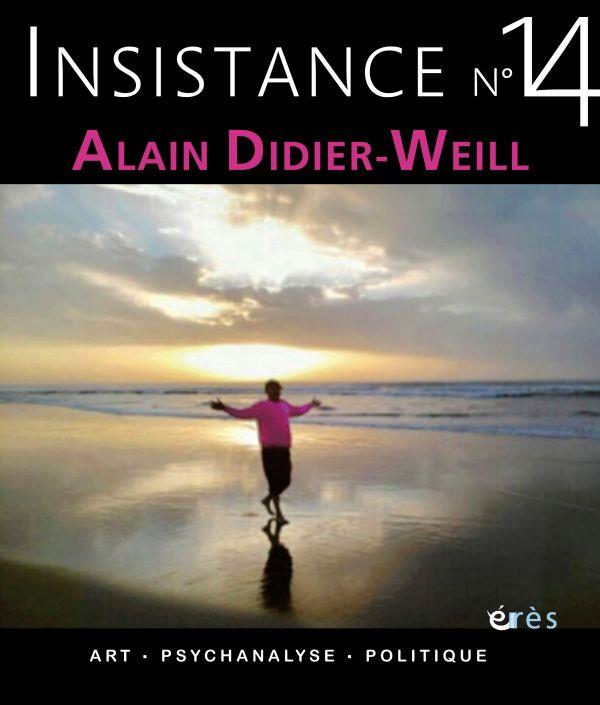 INSISTANCE 14 - ALAIN DIDIER-WEILL