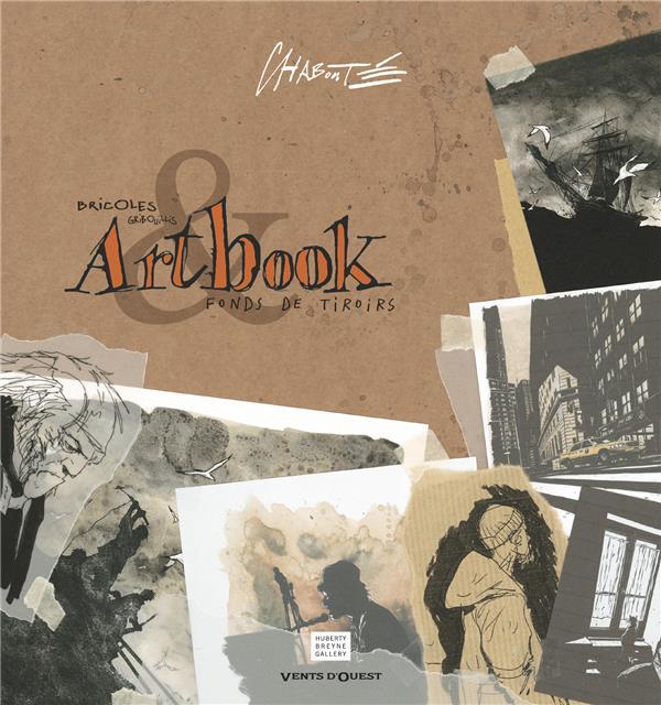 ARTBOOK CHABOUTE - BRICOLES, GRIBOUILLIS ET FONDS DE TIROIRS...
