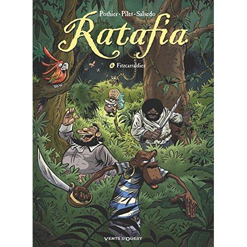 RATAFIA - TOME 06 - FITZCARRALDIES