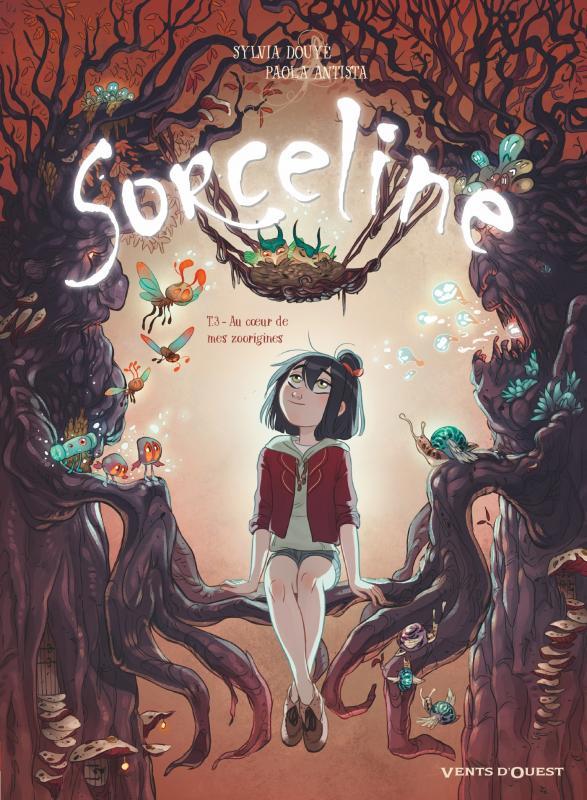 SORCELINE - TOME 03 - AU COEUR DE MES ZOORIGINES