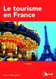 TOURISME EN FRANCE 11EME EDITION (LE)