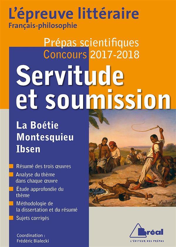 EPREUVE LITTERAIRE 2017-2018 SERVITUDE ET SOUMISSION