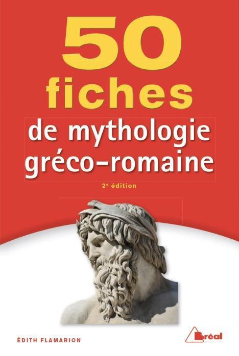 50 FICHES MYTHOLOGIE GRECO-ROMAINE