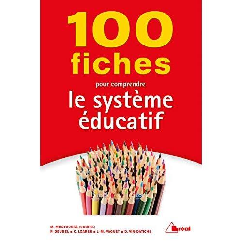 100 FICHES POUR COMPRENDRE LE SYSTEME EDUCATIF