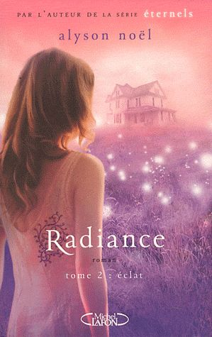 RADIANCE - TOME 2 ECLAT