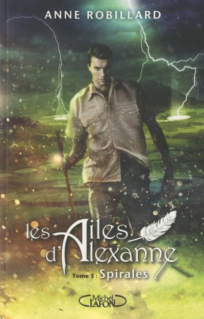 LES AILES D'ALEXANNE - TOME 5 SPIRALES