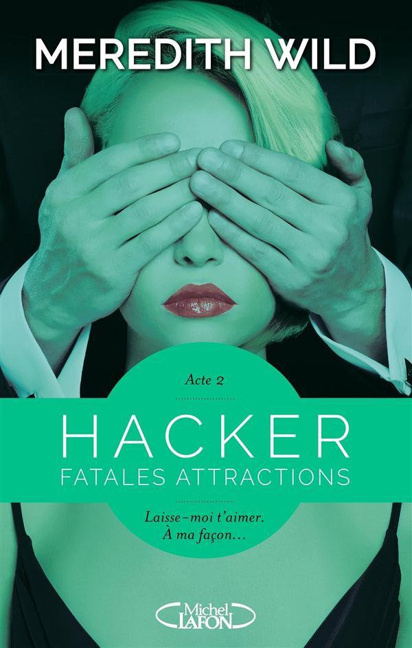 HACKER - ACTE 2 FATALES ATTRACTIONS - VOL2