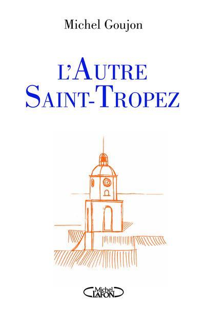 L'AUTRE SAINT-TROPEZ