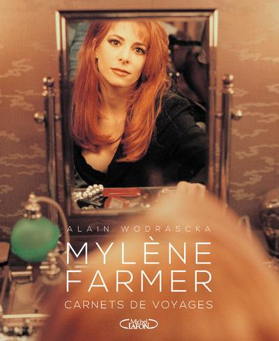 MYLENE FARMER CARNETS DE VOYAGES