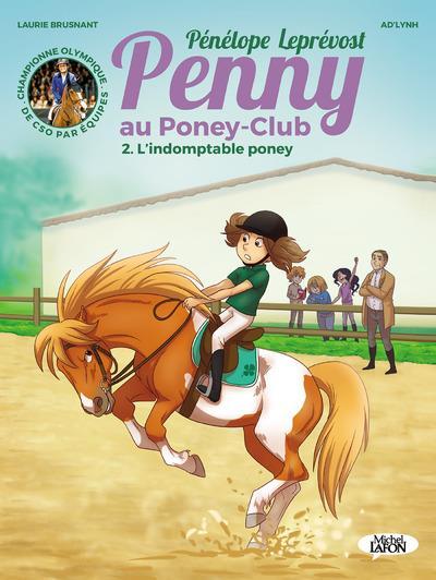 PENNY AU PONEY-CLUB TOME 2 L'INDOMPTABLE PONEY