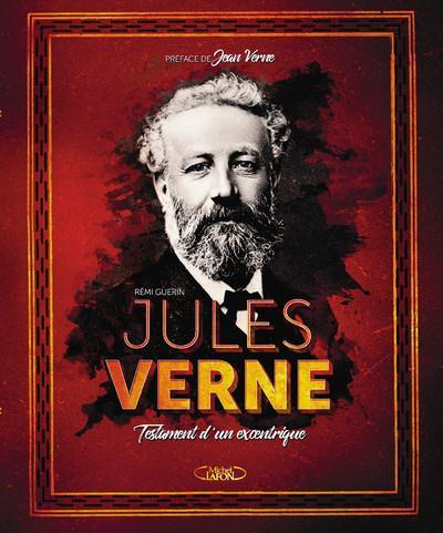 JULES VERNE - TESTAMENT D'UN EXCENTRIQUE