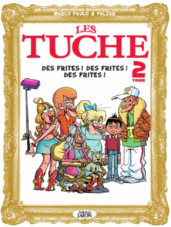 LES TUCHE - TOME 2 DES FRITES ! DES FRITES ! DES FRITES !