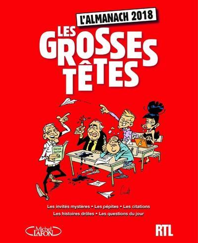 L'ALMANACH DES GROSSES TETES 2018