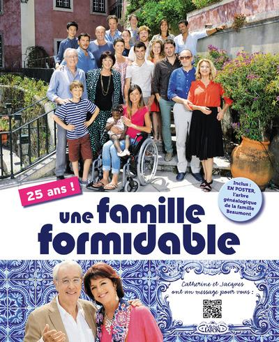 UNE FAMILLE FORMIDABLE 25 ANS !